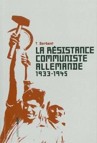 La résistance communiste allemande