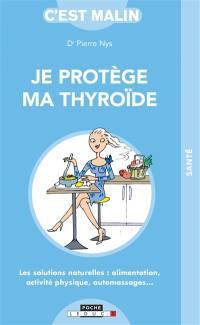 Je protège ma thyroïde
