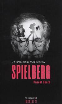 De l'inhumain chez Steven Spielberg