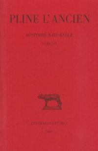 Histoire naturelle. Vol. 16. Livre XVI