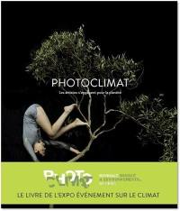 Photoclimat : les artistes s'engagent pour la planète