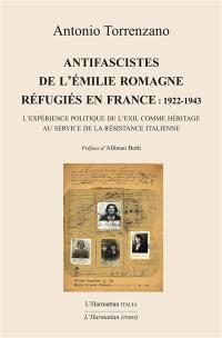Antifascistes de l'Emilie Romagne réfugiés en France