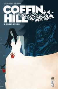 Coffin Hill. Volume 2, Sombres desseins