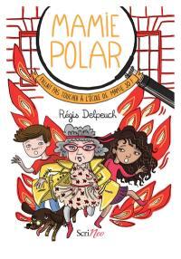 Mamie Polar, Fallait pas toucher à l'école de Mamie Jo !