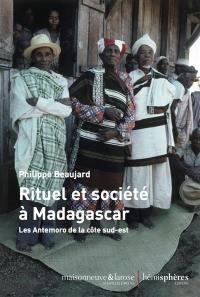 Rituel et société à Madagascar : les Antemoro de la côte sud-est