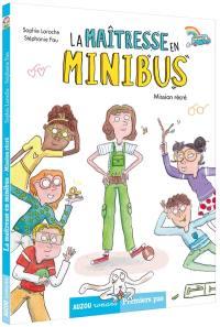 La maîtresse en minibus, Mission récré