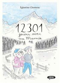 12.301 jours avec ma mamie