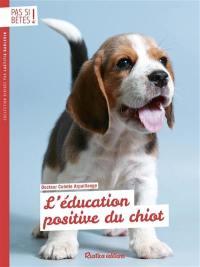 L'éducation positive du chiot