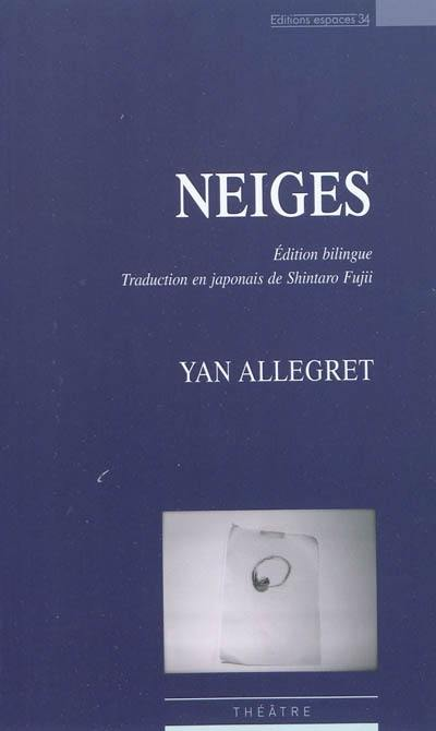 Neiges