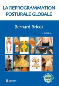 La reprogrammation posturale globale