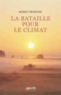 La bataille pour le climat