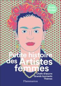 Petite histoire des artistes femmes