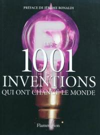 Les 1.001 inventions qui ont changé le monde