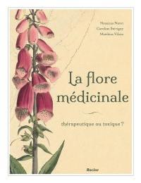 La flore médicinale