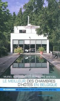 Le meilleur des chambres d'hôtes en Belgique
