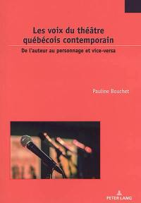 Les voix du théâtre québécois contemporain
