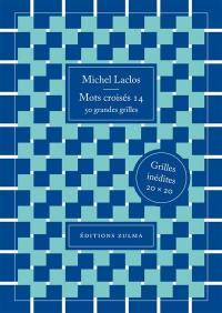 Mots croisés. Volume 14, 50 grandes grilles