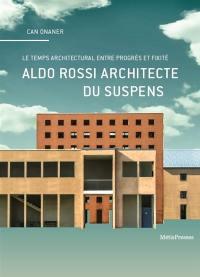 Aldo Rossi architecte du suspens