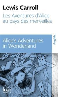 Les aventures d'Alice au pays des merveilles = Alice's Adventures in Wonderland