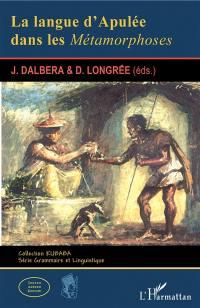 La langue d'Apulée dans les Métamorphoses