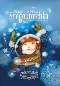 L'enfant de neige = Snegourotchka