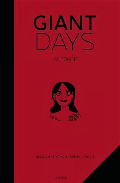 Giant days, Automne