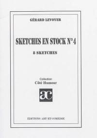 Sketches en stock. Volume 4, 8 sketches
