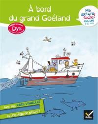 A bord du grand Goéland