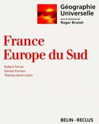 Géographie universelle. Volume 2, France, Europe du Sud