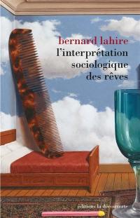 L'interprétation sociologique des rêves,