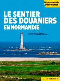 Le sentier des douaniers en Normandie