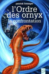 L'Ordre des Ornyx, L'Ordre des Ornyx. Trilogie