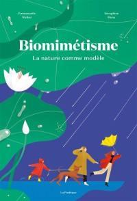 Biomimétisme : la nature comme modèle
