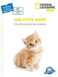 Les p'tits docs, A la découverte des chatons