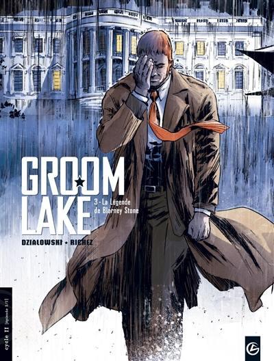 Groom Lake. Vol. 3. La légende de Blarney Stone