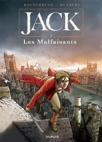 Jack. Volume 1, Les malfaisants