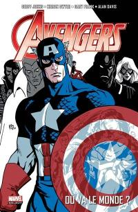 Avengers. Volume 1, Où va le monde ?