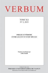 Verbum. n° 2 (2019), Phrase et période entre les XVIe et XVIIIe siècles