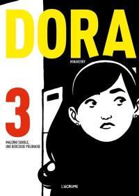 Dora. Volume 3, Malenki Sukole, une berceuse polonaise