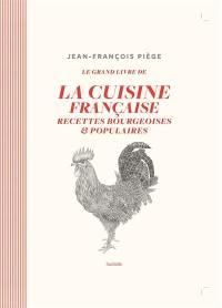 Le grand livre de la cuisine française