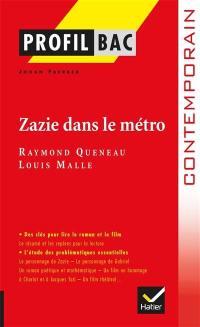 Zazie dans le métro, Raymond Queneau, Louis Malle