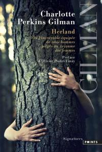 Herland ou L'incroyable équipée de trois hommes piégés au royaume des femmes