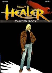 James Healer. Volume 1, Camden Rock