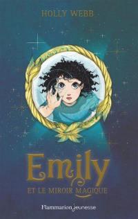 Emily. Volume 2, Emily et le miroir magique