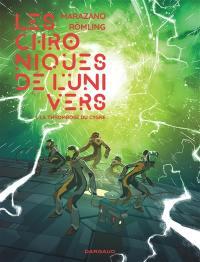 Les chroniques de l'Univers. Volume 1, La thrombose du cygne
