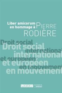 Droit social international et européen en mouvement