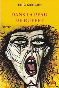 Dans la peau de Buffet