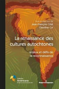 La renaissance des cultures autochtones