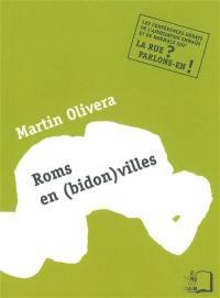 Roms en (bidon)villes