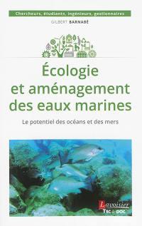 Ecologie et aménagement des eaux marines
